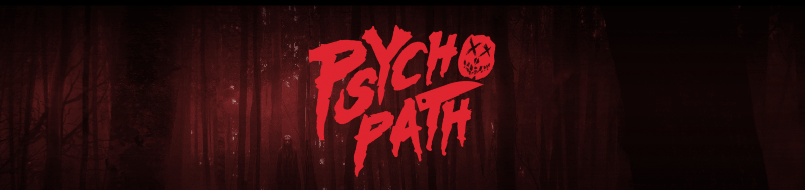 banner Image of Psycho Path Horror Exoerience Logo for fashion Voyeur Blog