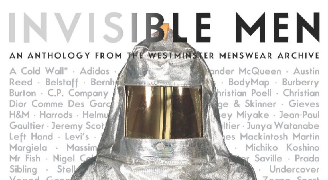A Lead Image for a post on Westminster Menswear Archives exhibition highlighting Invisible Men